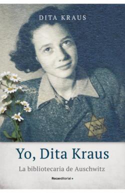 Yo, Dita Kraus. La...