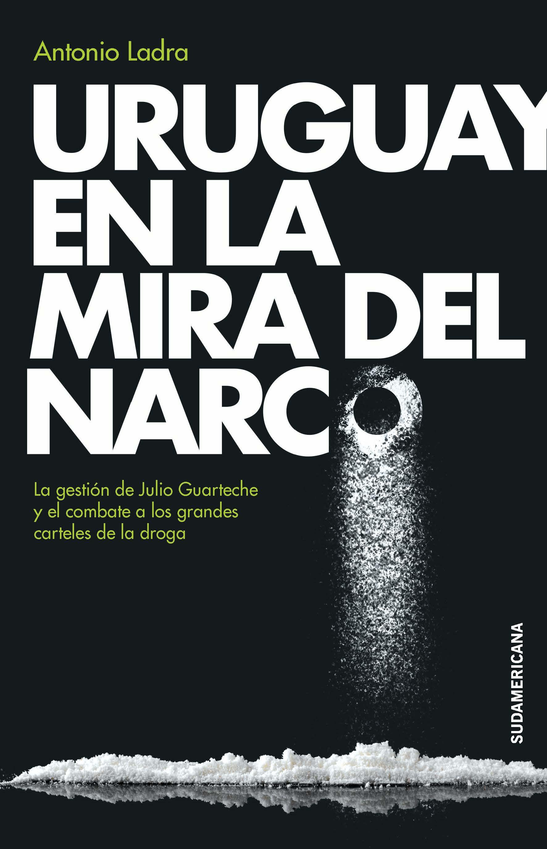 Uruguay en la mira del narco