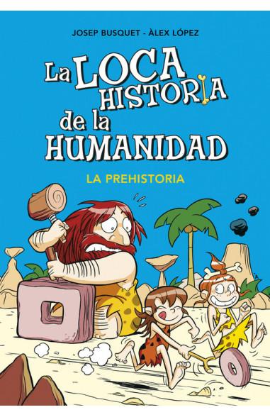 La prehistoria (La loca historia de...