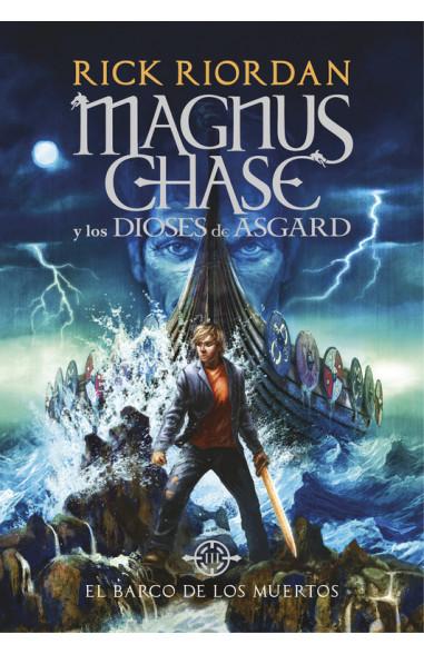 El barco de los muertos (Magnus Chase...
