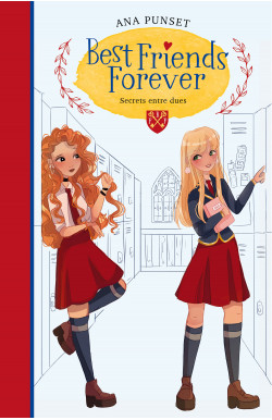 Secrets entre dues (Best Friends Forever 2)