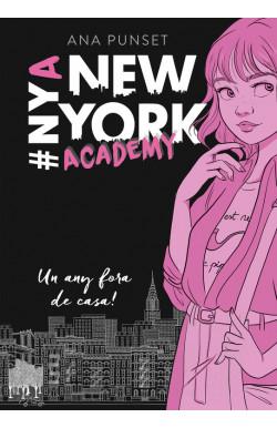 Un any fora de casa! (Sèrie New York Academy 1)