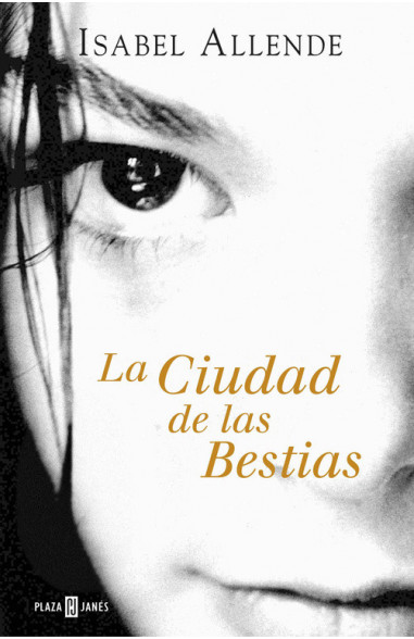 La Ciudad de las Bestias (Memorias...