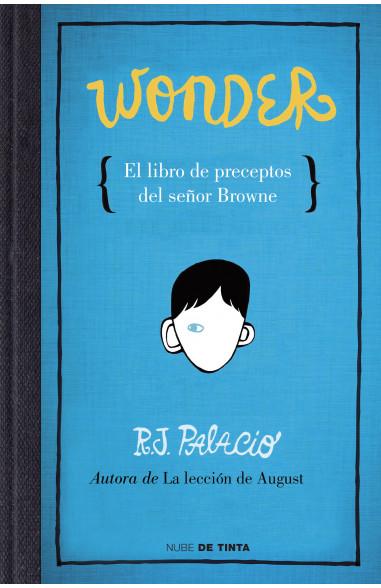 Wonder. El libro de preceptos del...