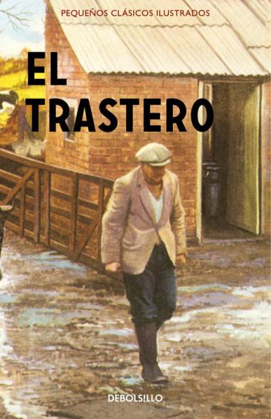 El trastero (Pequeños Clásicos...