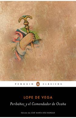 Peribáñez y el Comendador de Ocaña (Los mejores clásicos)