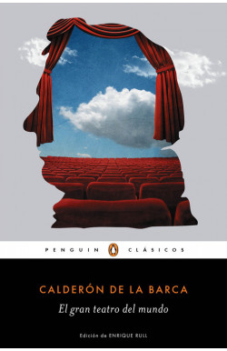El gran teatro del mundo (Los mejores clásicos)
