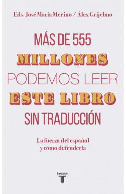 Más de 555 millones podemos...