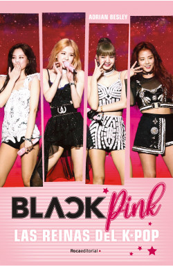 Blackpink. Las reinas del K-Pop