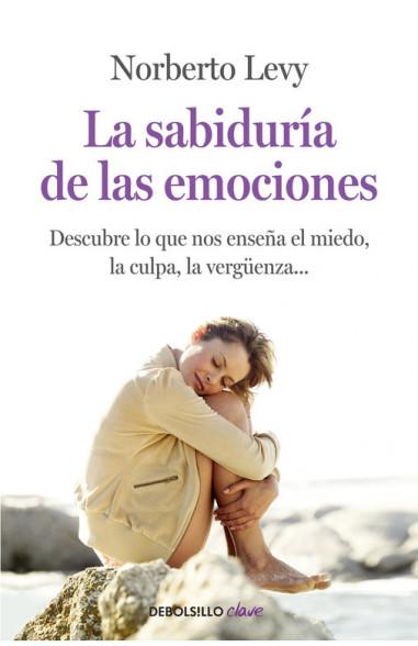 La sabiduría de las emociones