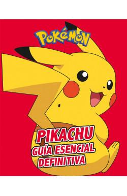 Pikachu. Guía esencial...