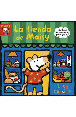 La tienda de Maisy (Maisy. Manitas pequeñas)