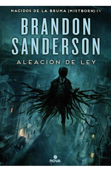 Mistborn 4-La Aleacion De La Ley