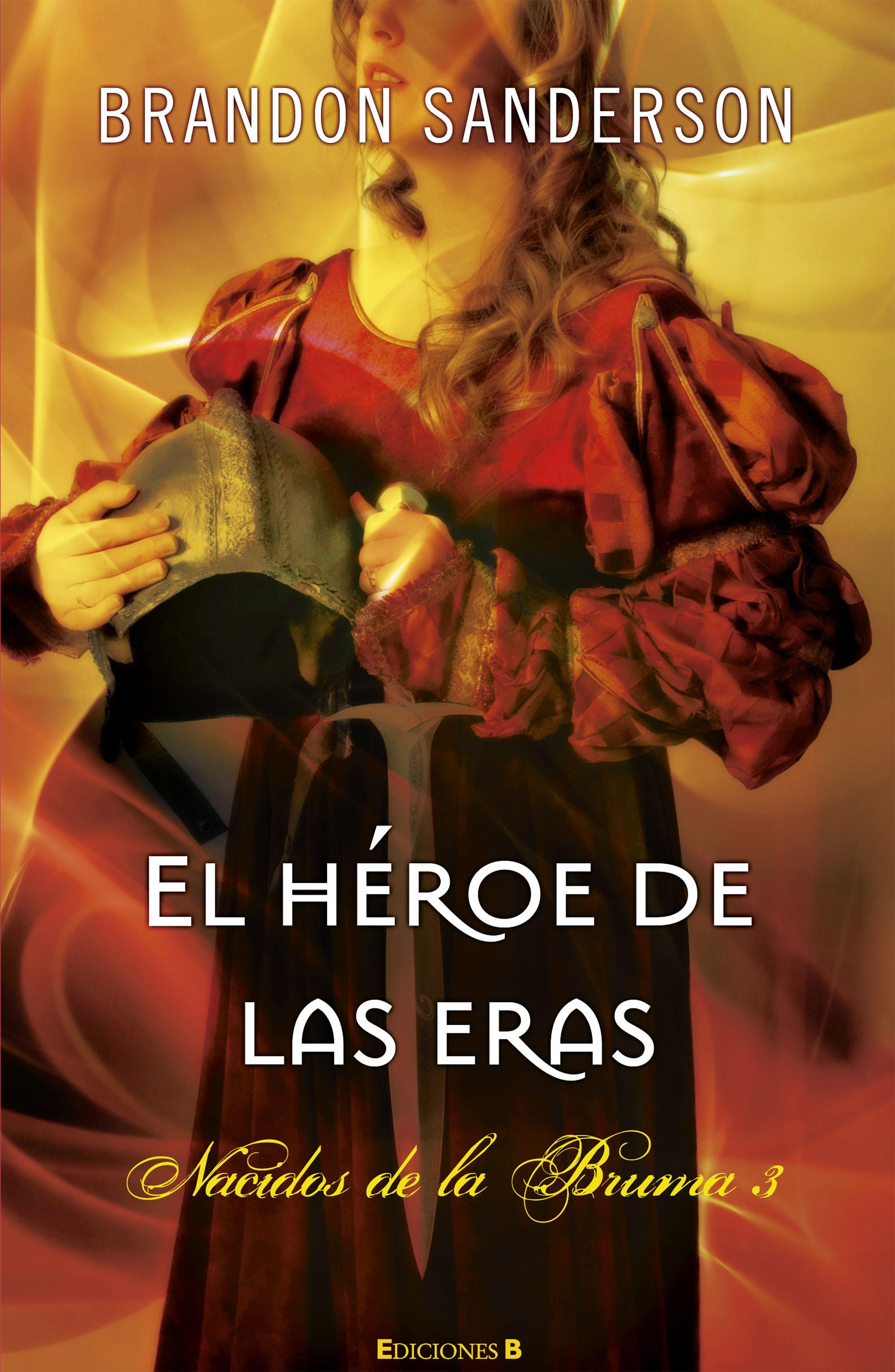 Nacidos Bruma 3-El Heroe De Las Eras