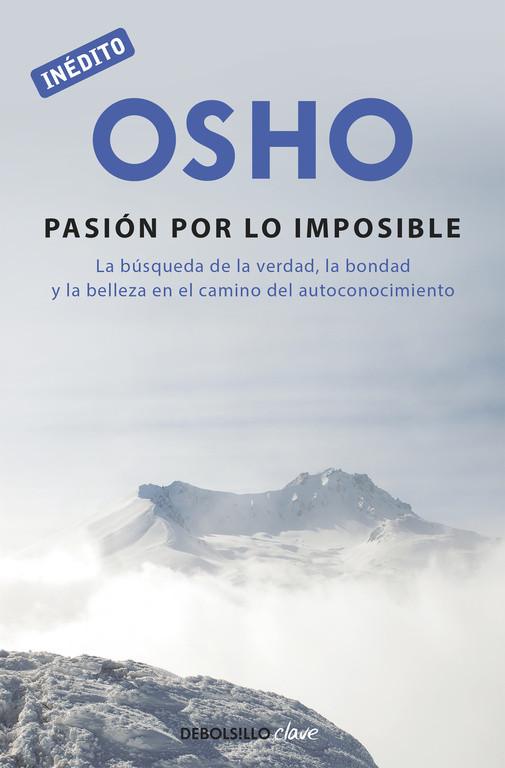 La pasión por lo imposible