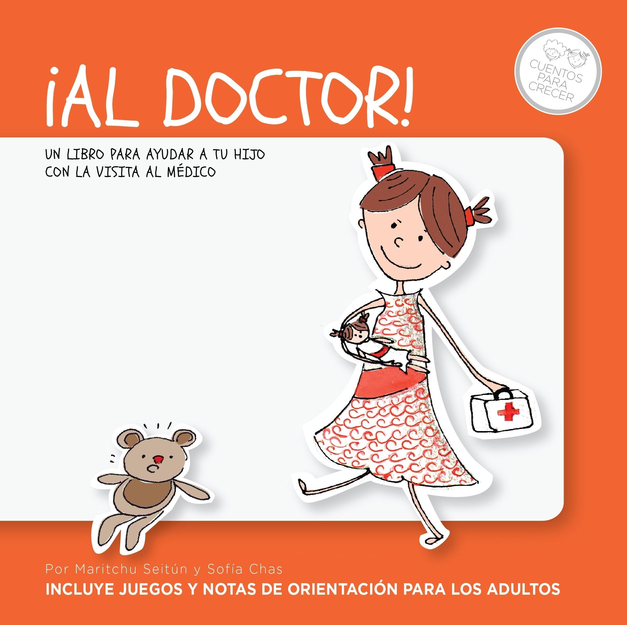 ¡Al doctor! (Incluye juegos y notas de orientación para los adultos)