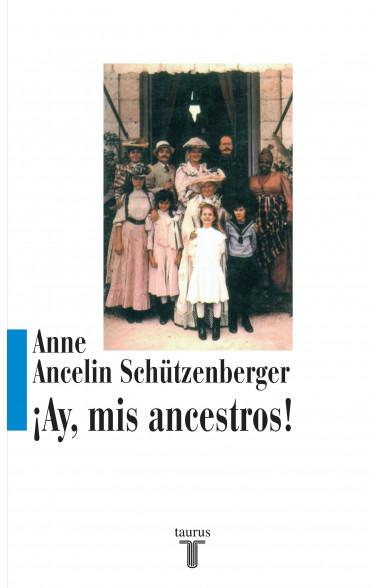 ¡Ay, mis ancestros!
