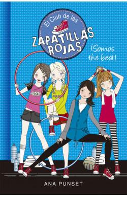 ¡Somos the best! (El Club de las Zapatillas Rojas 4)