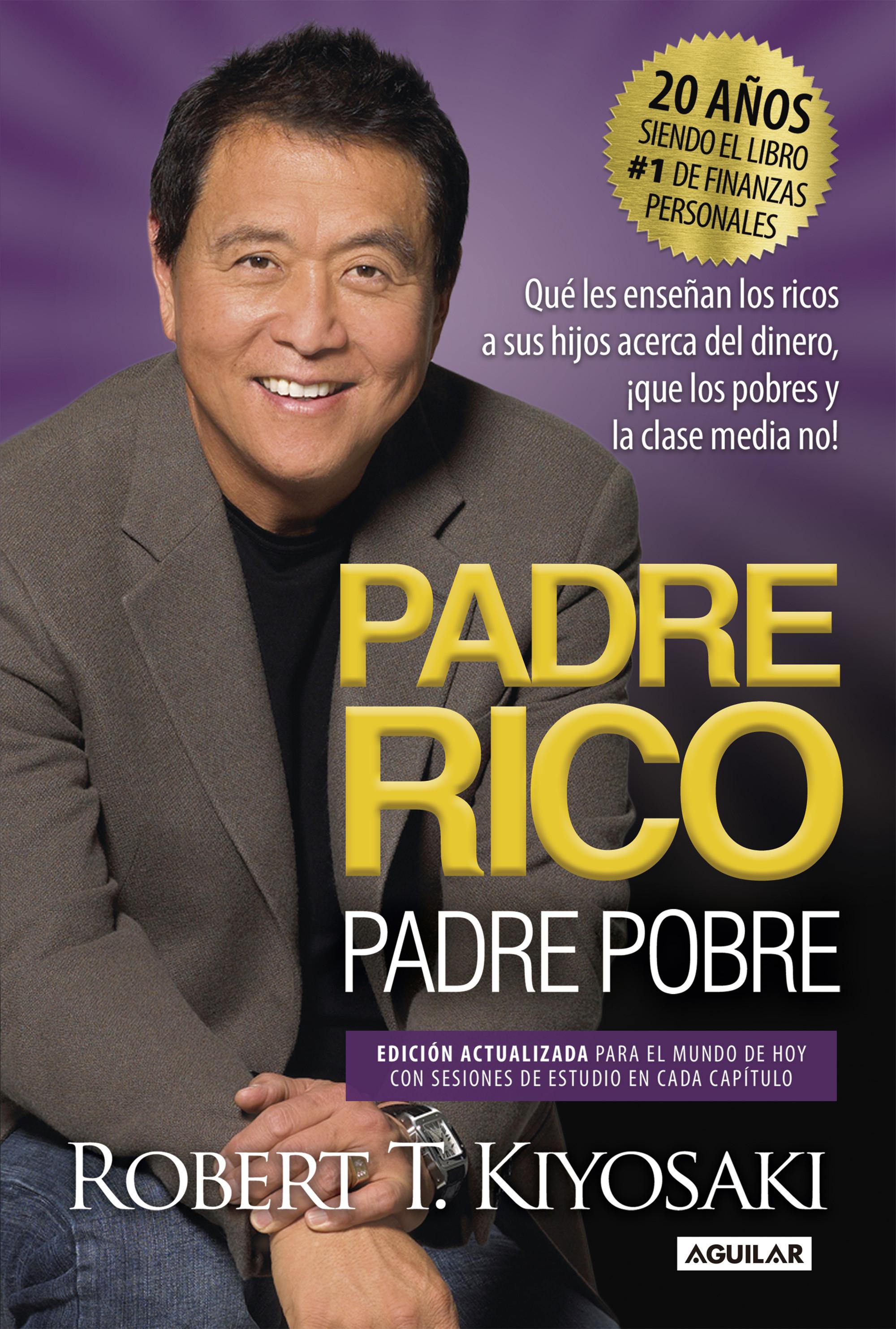 Padre rico, padre pobre (Ed. 20º aniversario)