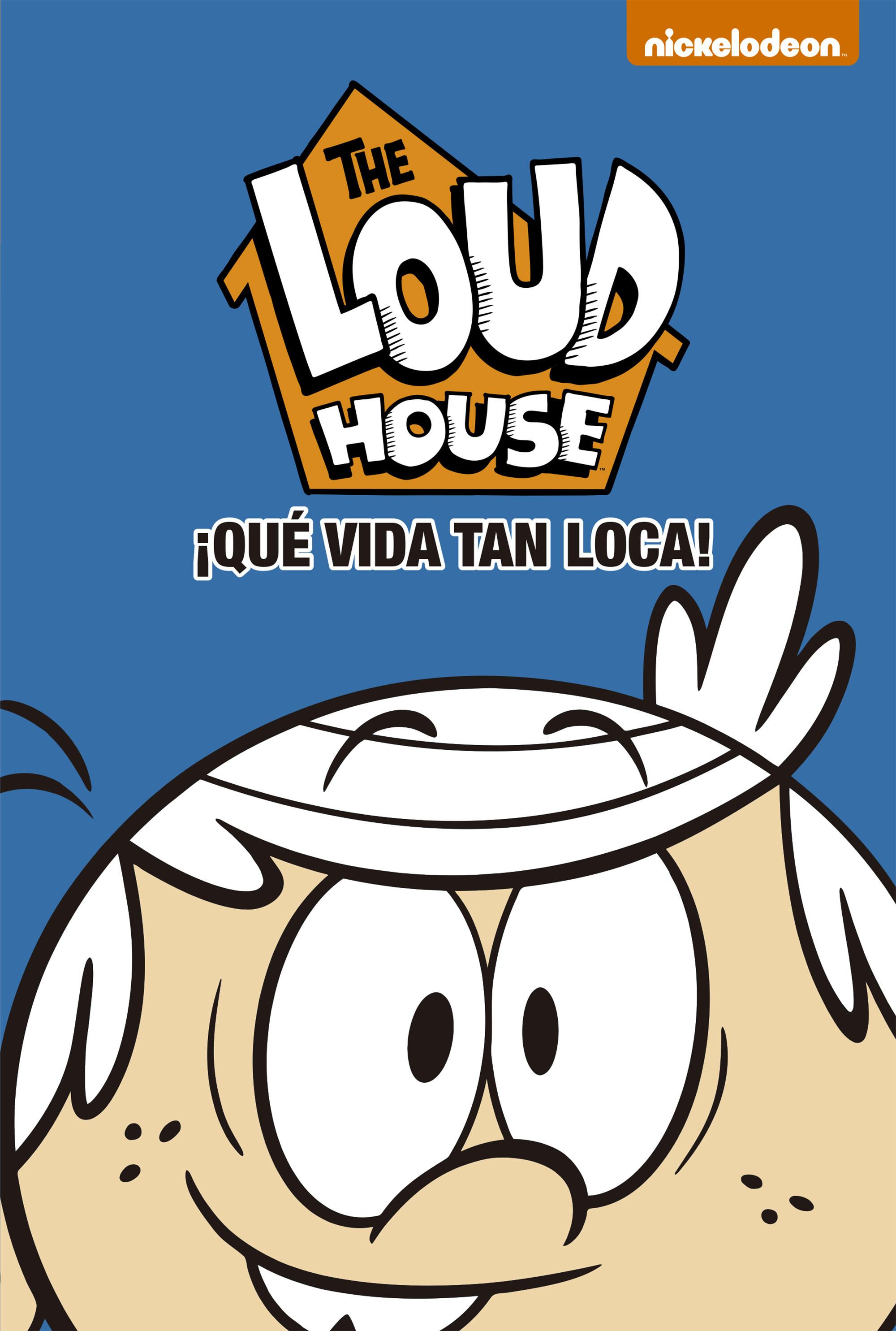 ¡Qué vida tan loca! (The Loud House 4)