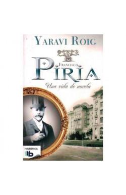 Piria, una vida de novela