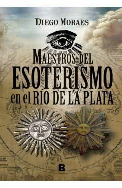 Maestros del esoterismo en el Rio de la Plata