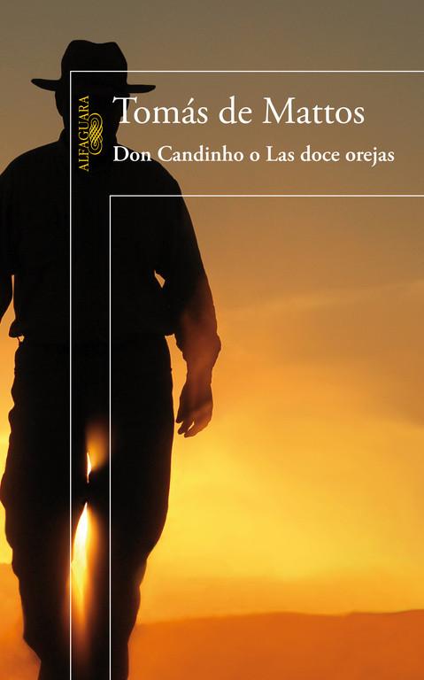 Don Candinho o Las doce orejas