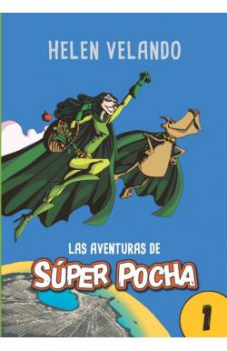 Las aventuras de Super Pocha (1)