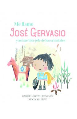 Me llamo José Gervasio y...