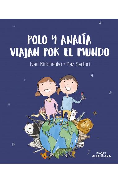 Polo y Analía viajan por el mundo