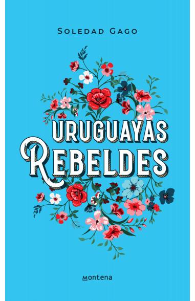 Uruguayas rebeldes
