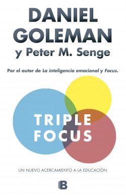 Triple Focus Un Nuevo Acercamiento A La Educacion
