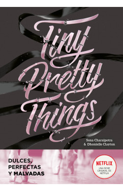 Tiny Pretty Things (Dulces,...