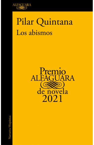 Los abismos (Premio Alfaguara de...
