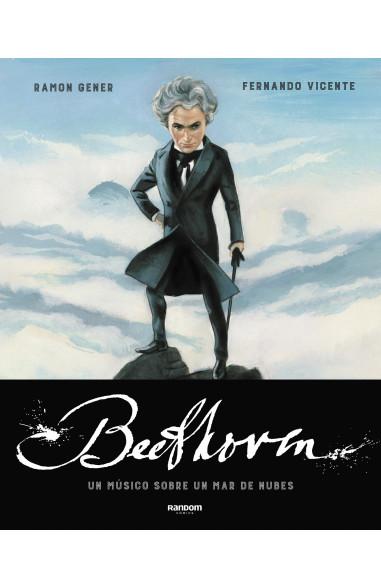 Beethoven. Un músico sobre un mar de...
