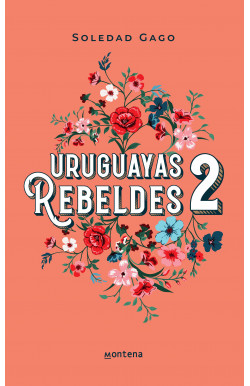 Uruguayas rebeldes 2