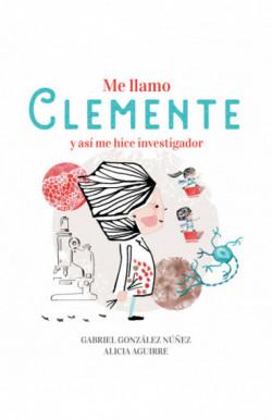 Me llamo Clemente y así me...