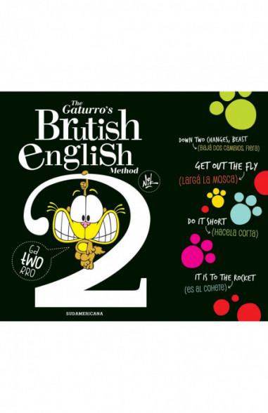 The Gaturro's Brutish english Method 2