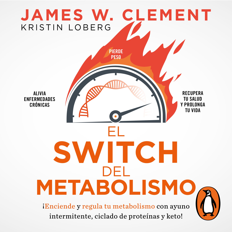 El switch del metabolismo