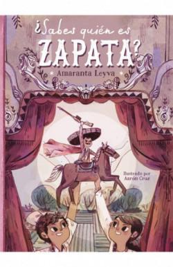 ¿Sabes quién es Zapata?