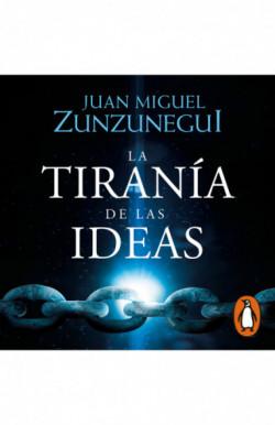 La tiranía de las ideas