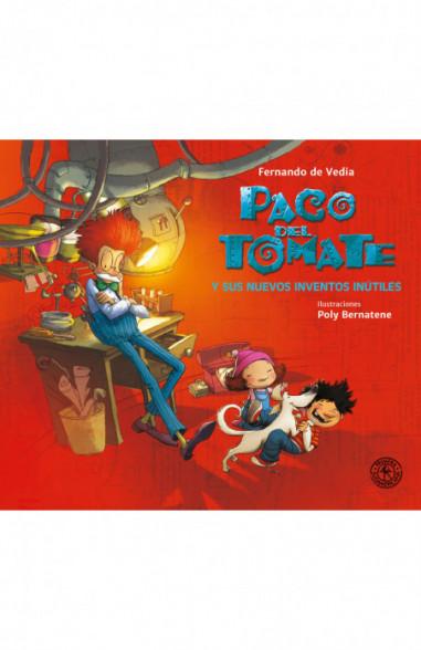 Paco del Tomate y sus nuevos inventos...