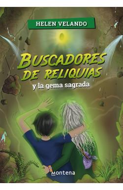 Buscadores de reliquias y la gema sagrada