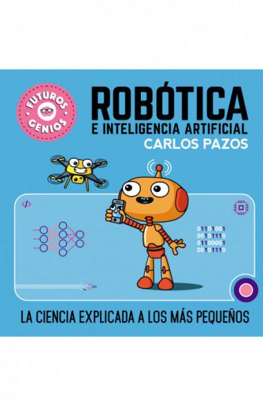 Robótica e inteligencia artificial...