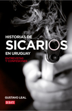 Historias de sicarios en Uruguay