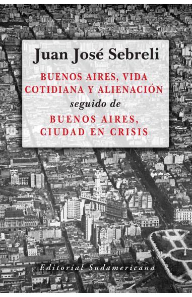 Buenos Aires, vida cotidiana y...